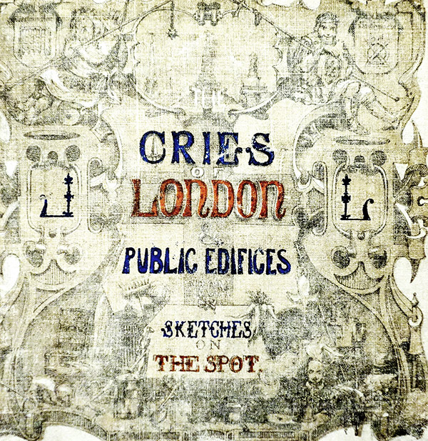 Cover of London Cries & Public Edifices