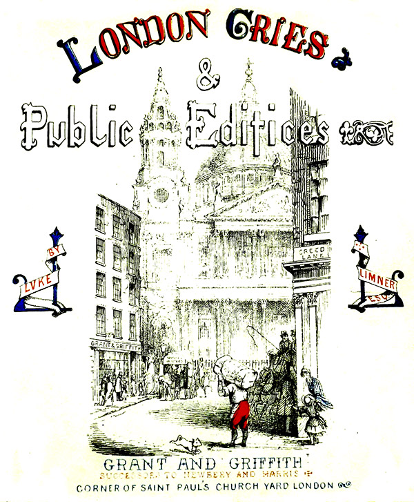 Frontispiece of London Cries & Public Edifices